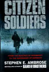 A review of stephen ambroses citizen soldiers